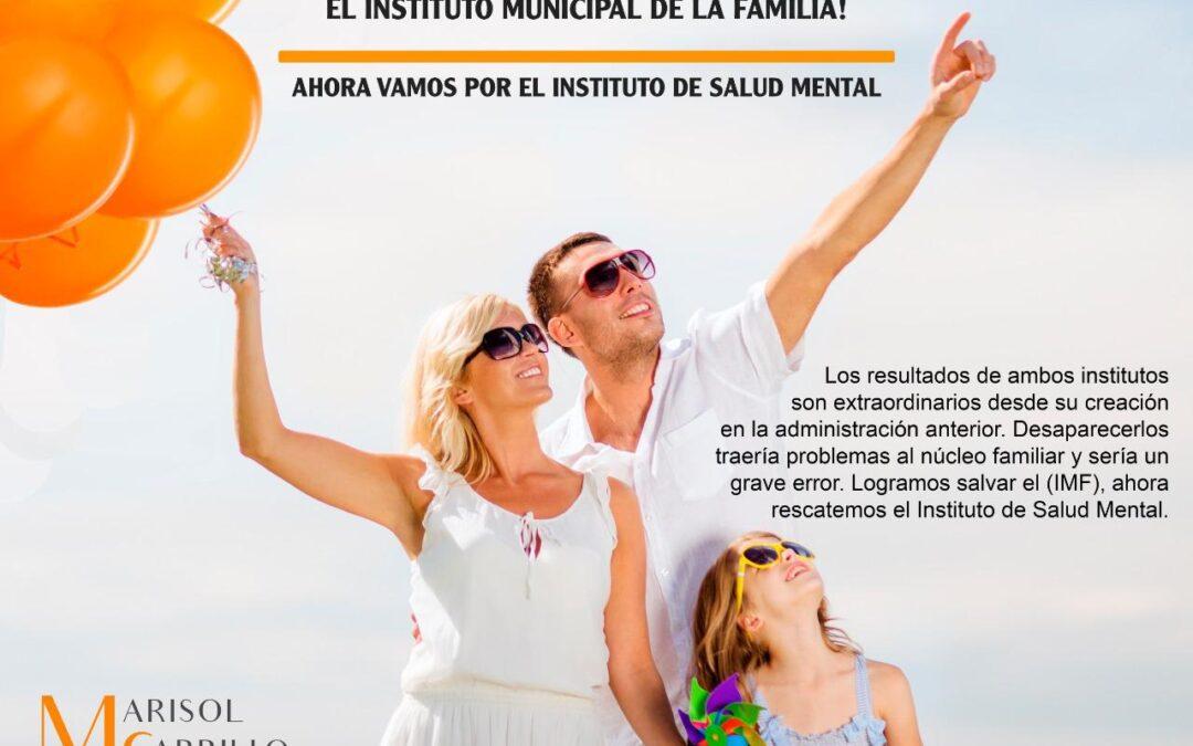 LOGRAMOS SALVAR AL INSTITUTO DE LA FAMILIA: MARISOL CARRILLO